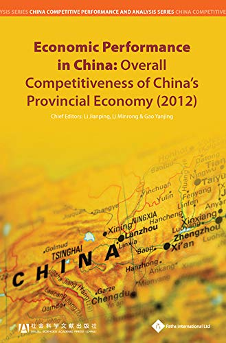 9781844641581: Economic Performance in China: Overall Competitiveness of China's Provincial Economy (2012) (China Competitive Performance and Analysis)