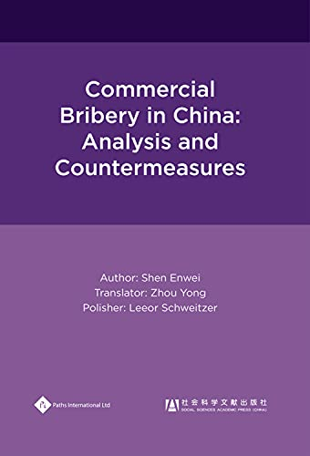 9781844642311: Commercial Bribery in China: Analysis and Countermeasures