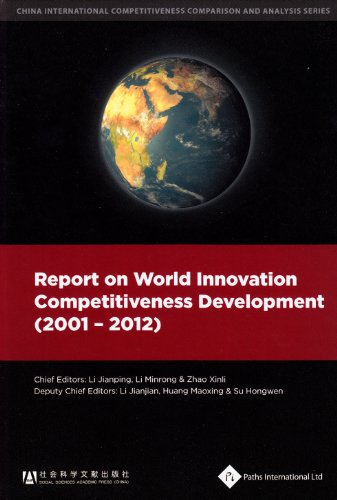 9781844642397: Report on World Innovation Competitiveness Development (2001-2012) (China International Competitiveness Comparison and Analysis)