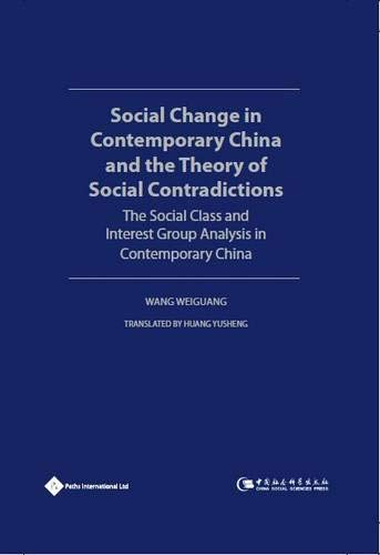 Social Change in Contemporary China and the: Weiguang, Wang (Editor)