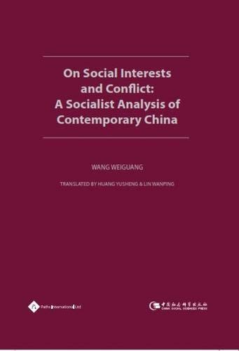 On Social Interests and Conflict: A Socialist: Wang, Weiguang