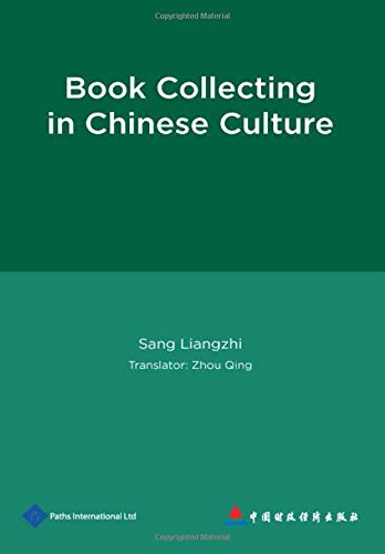 Book Collecting in Chinese Culture: Liangzhi, Sang