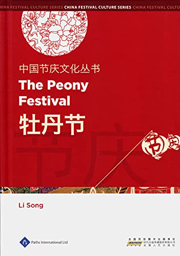 Chinese Festival Culture Series-The Peony Festival: Li, Song