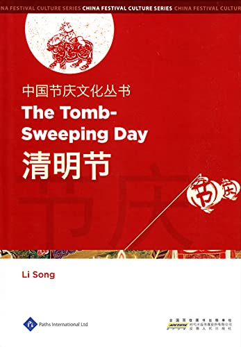 Chinese Festival Culture Series-The Tomb-Sweeping Day: Li, Song