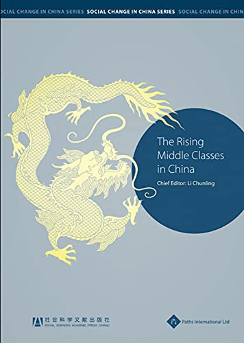 The Rising Middle Classes in China: Li, Chunling