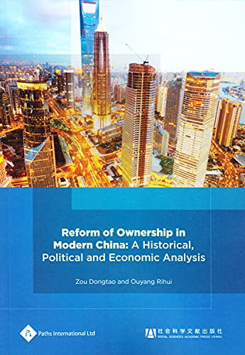 9781844644483: Reform of Ownership in Modern China: A Historical, Political and Economic Analysis (Economic Change in China)