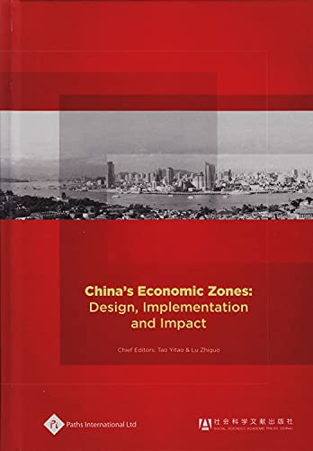 9781844644490: China's Economic Zones: Design, Implementation and Impact (Economic History in China)
