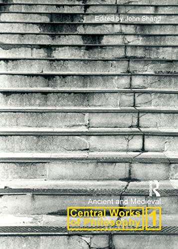 9781844650132: Central Works of Philosophy v1: Ancient and Medieval v. 1