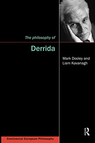 The Philosophy of Derrida: Dooley, Mark & Kavabagh, Liam