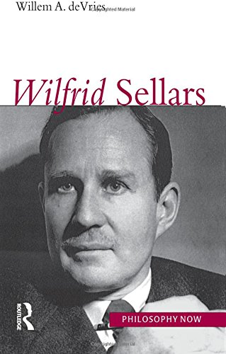 9781844650385: Wilfrid Sellars (Philosophy Now)