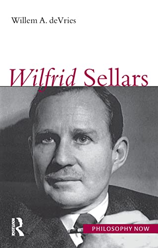 9781844650392: Wilfrid Sellars (Philosophy Now)