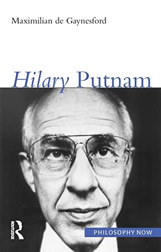 9781844650415: Hilary Putnam (Philosophy Now)