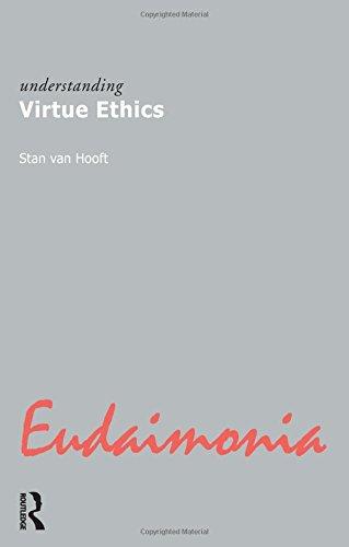 9781844650446: Understanding Virtue Ethics (Understanding Movements in Modern Thought)
