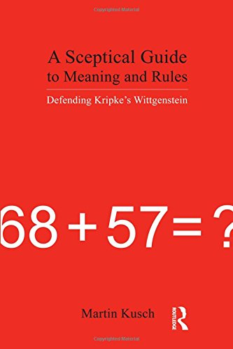 9781844650644: A Sceptical Guide to Meaning and Rules: Defending Kripke's Wittgenstein