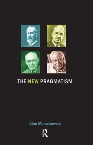 9781844650729: The New Pragmatism
