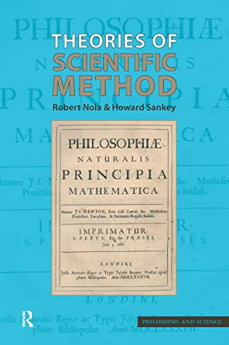 9781844650859: Theories of Scientific Method: An Introduction. Robert Nola and Howard Sankey (Philosophy and Science)