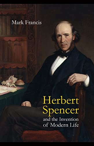 9781844650866: Herbert Spencer and the Invention of Modern Life