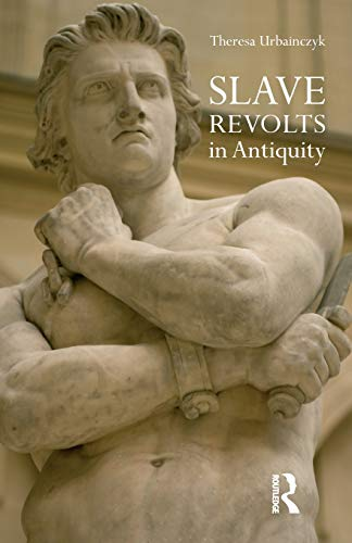 9781844651023: Slave Revolts in Antiquity