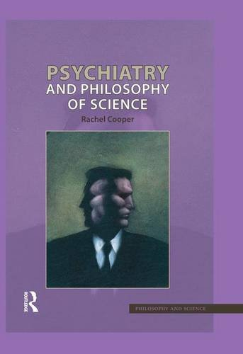 9781844651078: Psychiatry and Philosophy of Science (Philosophy & Science)