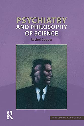 9781844651085: Psychiatry and Philosophy of Science (Philosophy & Science)