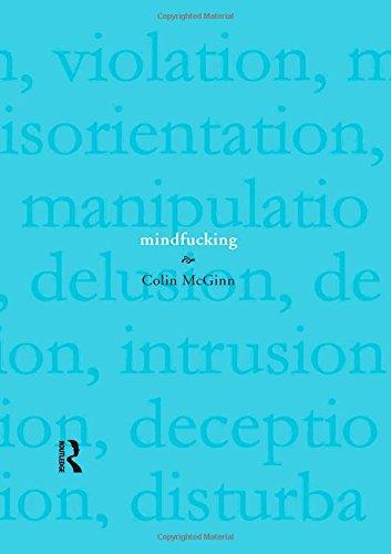 9781844651146: Mindfucking: A Critique of Mental Manipulation
