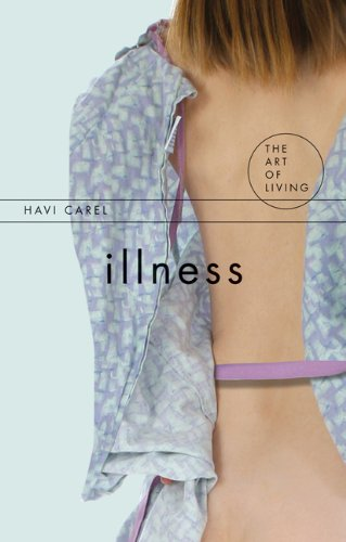 9781844651528: Illness (The Art of Living)