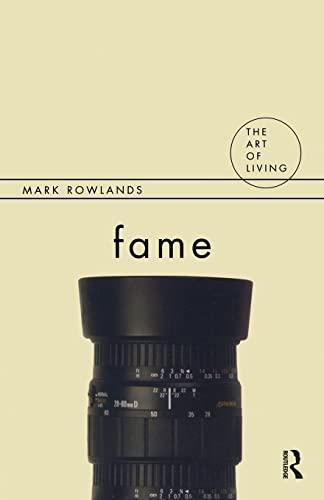 Fame (The Art of Living): Rowlands, Mark