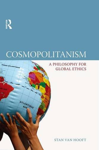 9781844651924: Cosmopolitanism: A Philosophy for Global Ethics