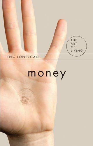 9781844652037: Money (Art of Living (McGill-Queen))