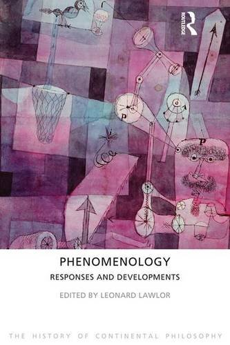 9781844652143: Phenomenology: Responses and Developments (The History of Continental Philosophy)