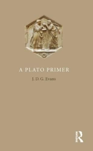 9781844652280: A Plato Primer