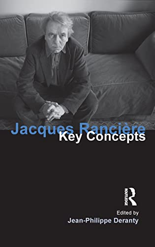 9781844652327: Jacques Ranciere: Key Concepts
