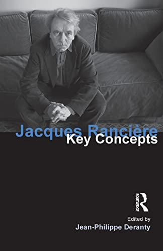 9781844652334: Jacques Ranciere: Key Concepts