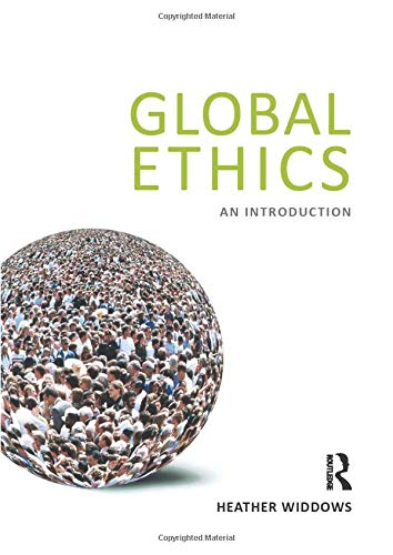 9781844652822: Global Ethics: An Introduction
