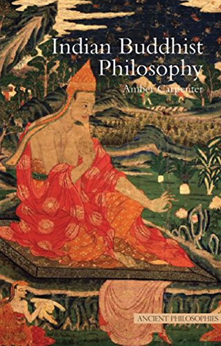 9781844652976: Indian Buddhist Philosophy (Ancient Philosophies)