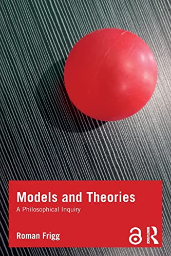 9781844654918: Models and Theories (Philosophy and Science)