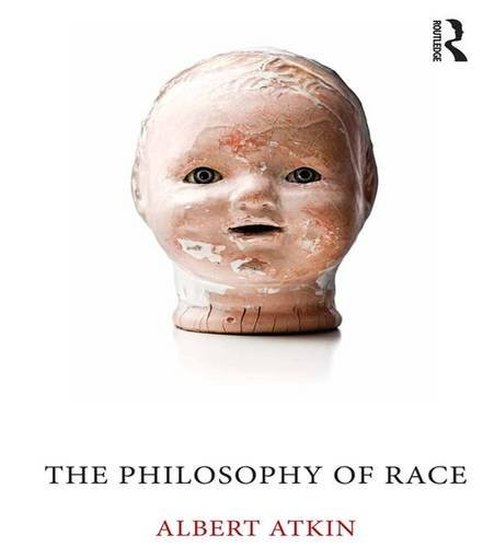 9781844655144: The Philosophy of Race
