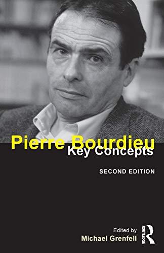 Pierre Bourdieu: Key Concepts: Grenfell, Michael