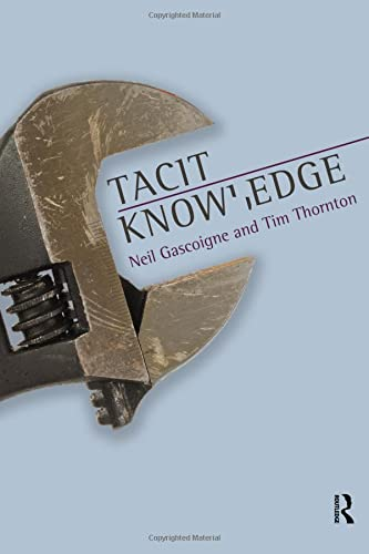 9781844655465: Tacit Knowledge