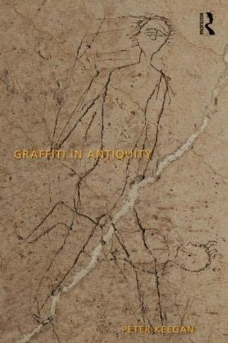 9781844656073: Graffiti in Antiquity
