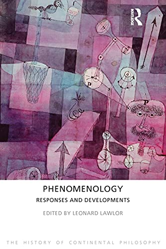 9781844656127: Phenomenology: Responses and Developments (The History of Continental Philosophy)