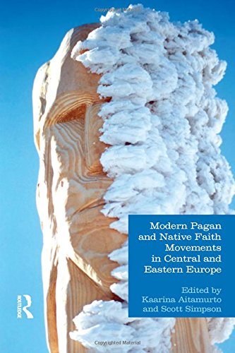 9781844656622: Modern Pagan and Native Faith Movements in Central and Eastern Europe (Studies in Contemporary and Historical Paganism)