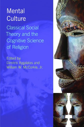 9781844656646: Mental Culture: Classical Social Theory and the Cognitive Science of Religion (Religion, Cognition and Culture)