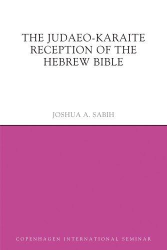 9781844658336: The Judaeo-Karaite Reception of the Hebrew Bible (Copenhagen International Seminar)