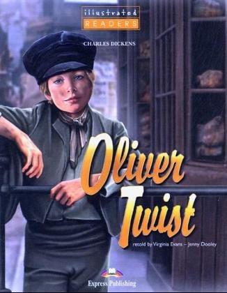 Oliver Twist Iluustrated Reader: Virginia Evans