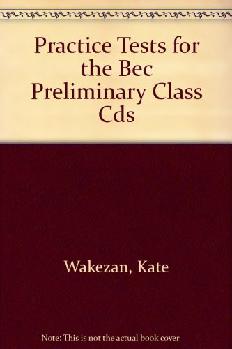 9781844663101: Practice Tests for the Bec Preliminary Class Cds