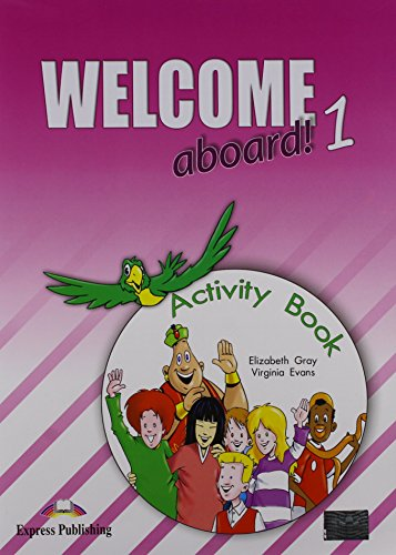 9781844663231: Welcome Aboard! 1 Activity Book: 1