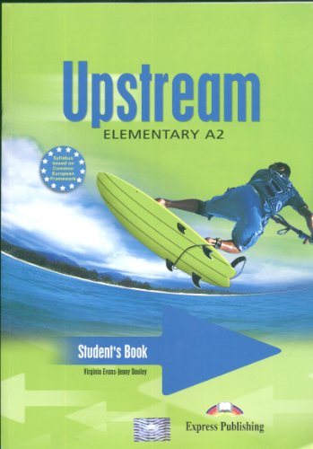 Upstream Elementary A2 Student's Book: Evans, Virginia; Dooley,