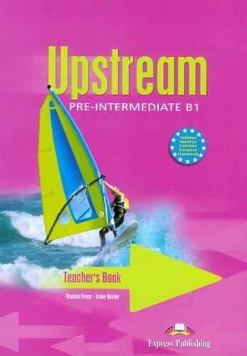 9781844665990: Upstream Pre-intermediate B1 Teacher's Book
