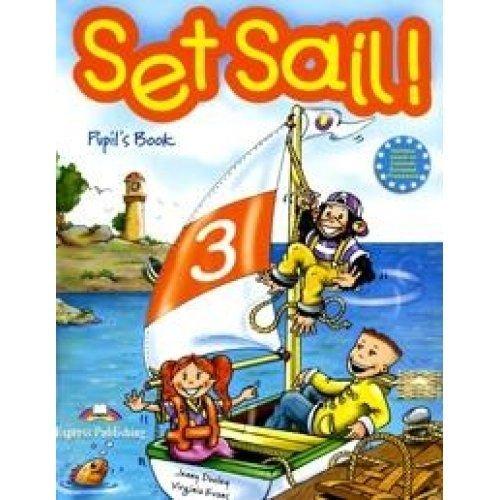 9781844668731: Set Sail 3 Pupil's Book
